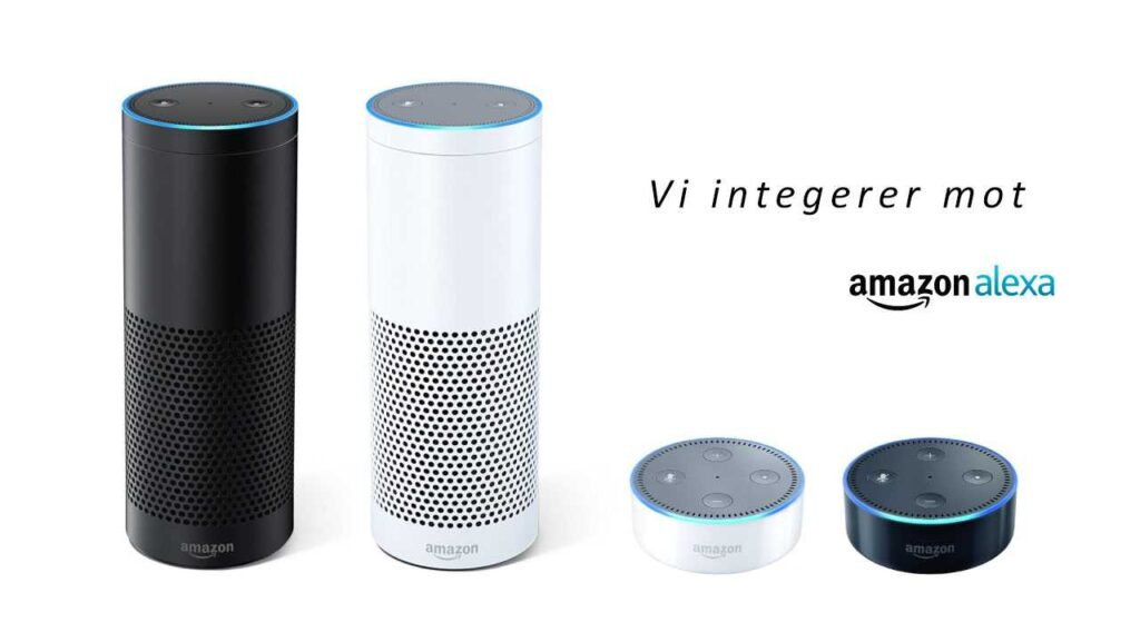 Vi integrerer mot Amazon Alexa